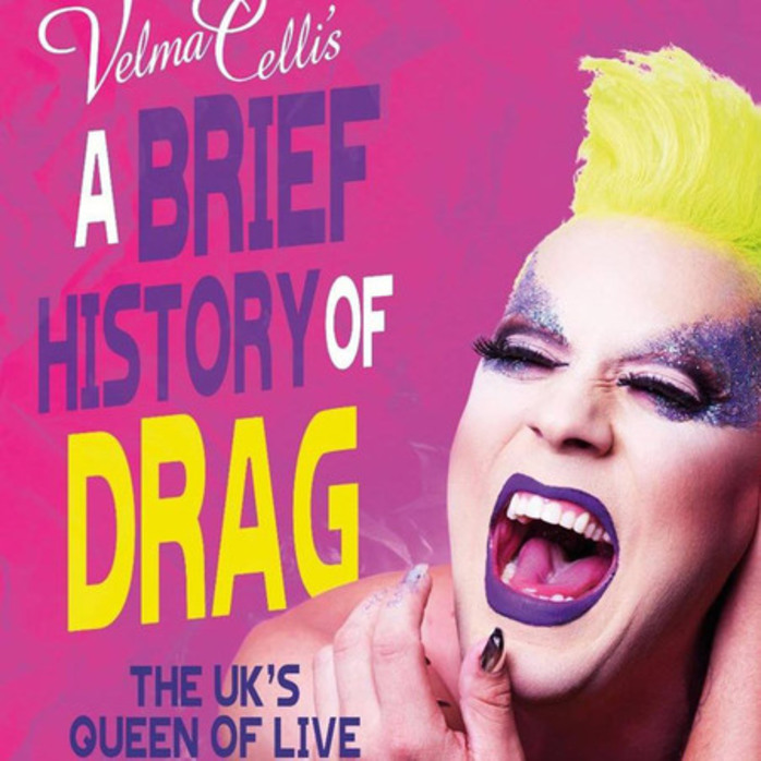 Velma Celli - A Brief History of Drag
